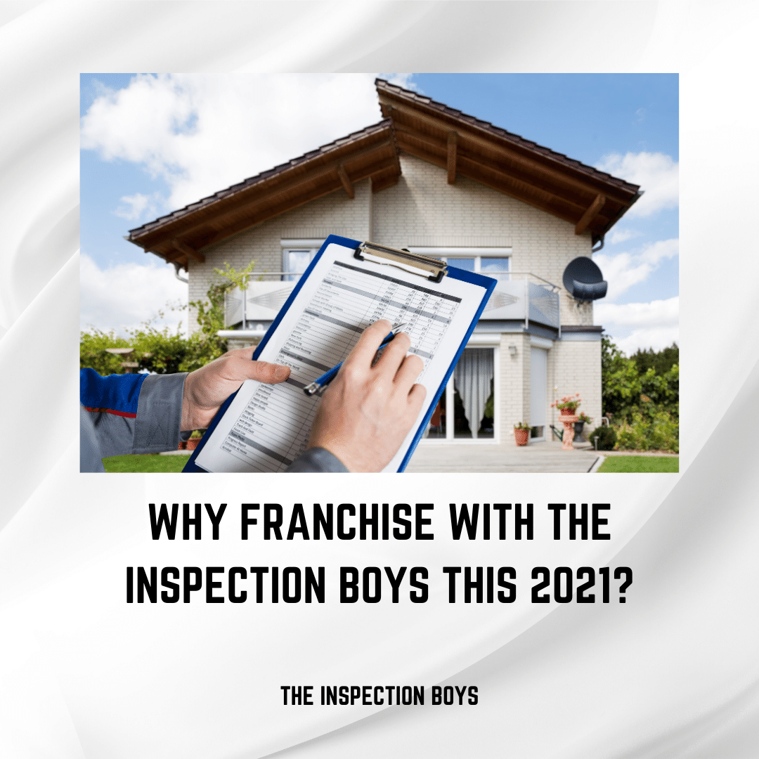 Why franchise with the inspection boys?