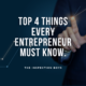 Top 4 things every entrepreneur must know